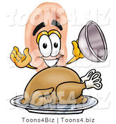 Illustration of a Cartoon Human Ear Mascot Serving a Thanksgiving Turkey on a Platter by Toons4Biz