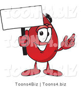 Vector Illustration of a Cartoon Blood Droplet Mascot Holding a Blank Sign by Toons4Biz