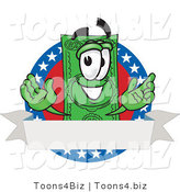 Vector Illustration of a Cartoon Dollar Bill Mascot on an American Label with a Blank White Banner by Toons4Biz