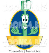 Vector Illustration of a Cartoon Toothbrush Logo Mascot with a Gold Banner on a Blue Oval by Toons4Biz