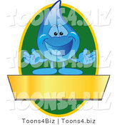 Vector Illustration of a Cartoon Water Drop Mascot Logo with a Green Oval and a Blank Gold Banner by Toons4Biz
